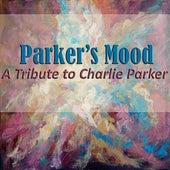 Parker's Mood: A Tribute to Charlie Parker de Various Artists