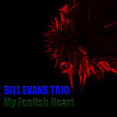My Foolish Heart de Bill Evans