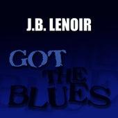 Got the Blues by J.B. Lenoir