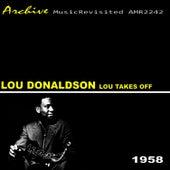 Lou Takes Off by Lou Donaldson