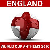 England World Cup Anthems 2010 by Various Artists