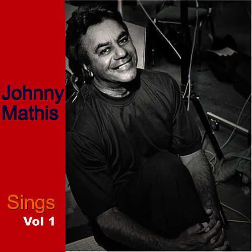 Johnny Mathis Sings, Vol. 1 de Johnny Mathis