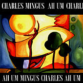 Mingus Ah Um de Charles Mingus