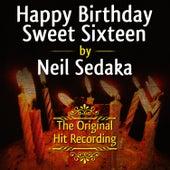The Original Hit Recording: Happy Birthday Sweet Sixteen de Neil Sedaka
