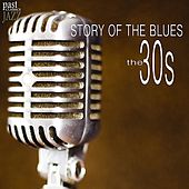 Story of the Blues - The 30s by Various Artists