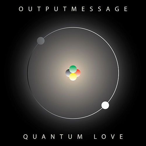 Quantum Love by Outputmessage