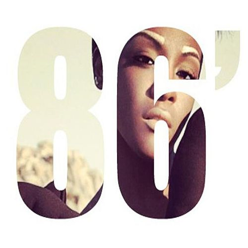 '86 by Dawn Richard