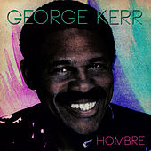 Hombre by George Kerr