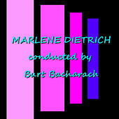 Conducted By Burt Bacharach by Marlene Dietrich