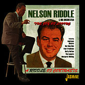 The Joy Of Living - A Riddle Of Contrasts by Nelson Riddle