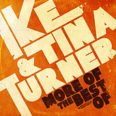 More Of The Best Of (Digitally Remastered) by Ike Turner