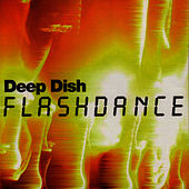 Flashdance - EP by Deep Dish