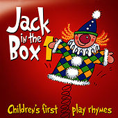 Jack in the Box … Children's First Play Rhymes - Volume 1 by The Jamborees