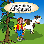 Fairy Story Adventures - Story Book 3 by The Jamborees