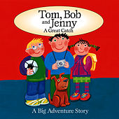 Tom, Bob and Jenny - A Great Catch by The Jamborees