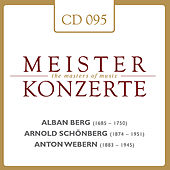 Berg - Schönberg - Webern by Various Artists