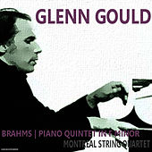 Brahms: Piano Quintet in F Minor, Op. 34 by Glenn Gould