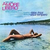 Amore libero (Free Love, Original Motion Picture Soundtrack, musiche dirette da Vince Tempera) by Fabio Frizzi
