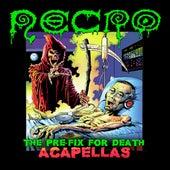 The Pre-Fix For Death: Acapellas by Necro