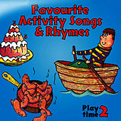 Favourite Activity Songs & Rhymes - Play Time 2 by The Jamborees