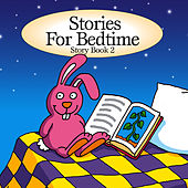 Stories for Bedtime… Story Book 2 by The Jamborees