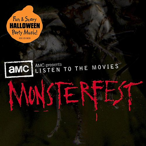 AMC presents: Listen to the Movies ' Monsterfest'. by The AMC Orchestra