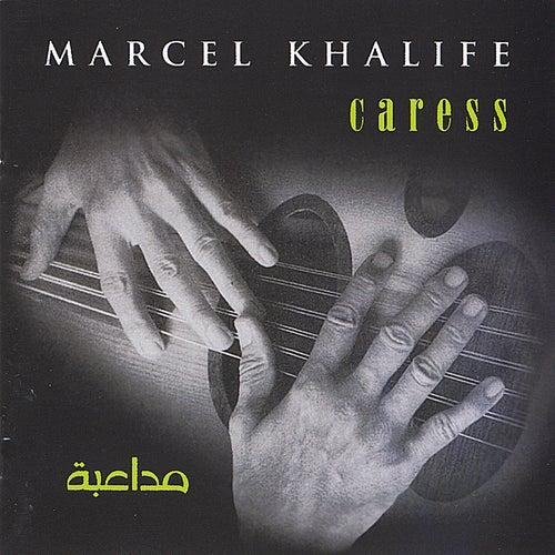 Caress by Marcel Khalife