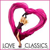 Love Classics 70 All Time Classic Love Songs de Various Artists
