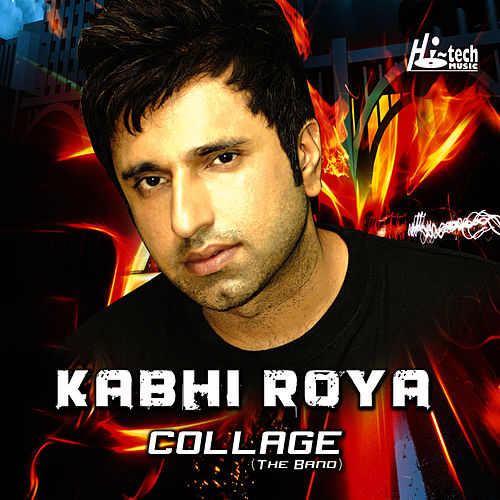 Kabhi Roya by Collage