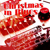 Christmas in Blues by Various Artists