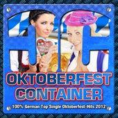 Oktoberfest Container 2012 - 100% German Top Single Oktoberfest - Hits 2012 by Various Artists