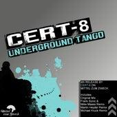 Underground Tango von Cert-8