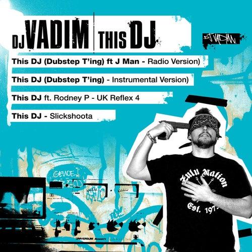 This DJ by DJ Vadim