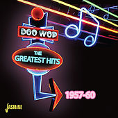 Doo-Wop: The Greatest Hits 1957 - 1960 by Various Artists