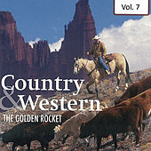 Country & Western- Hits And Rarities Vol. 7 by Various Artists