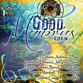 Good Memories Riddim by Various Artists