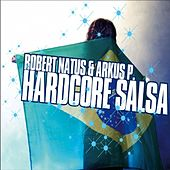 Hardcore Salsa by Various Artists