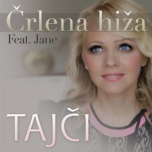 Črlena Hiža (feat. Jane) by Tajci
