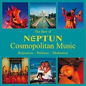 The Best Of Neptun Cosmopolitan Music by Various Artists