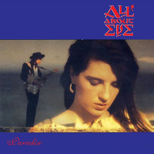 Paradise by All About Eve
