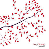 deepDeluxe - Season 0.7 by Various Artists