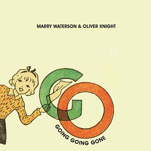 Going, Going, Gone by Marry Waterson