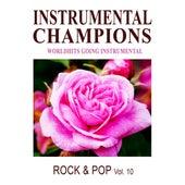 Rock & Pop Vol. 10 by Instrumental Champions