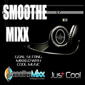 Goal Setting Smoothe Mixx by Roy Smoothe