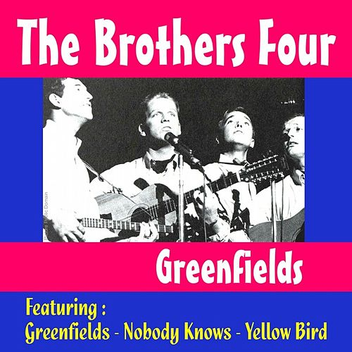 Greenfields by The Brothers Four