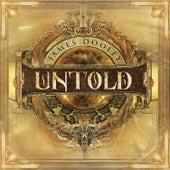 Untold by James Dooley