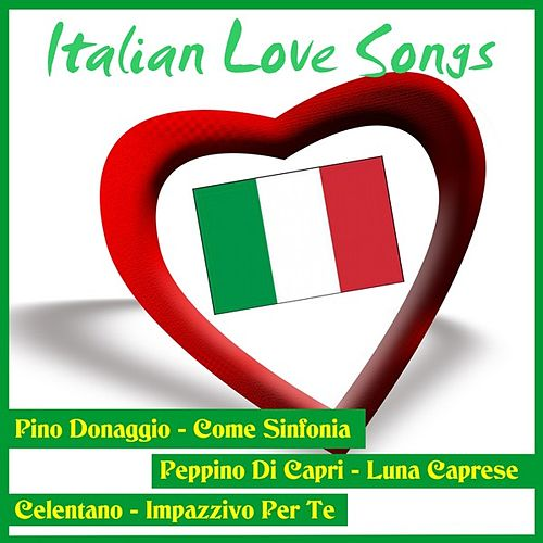 Italian Love Songs by Various Artists