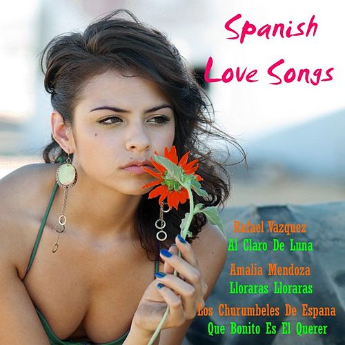 Spanish Love Songs by Various Artists