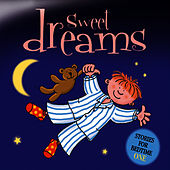 Sweet Dreams … Stories for Bedtime - Volume 1 by The Jamborees