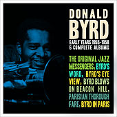 Early Years: 1955 - 1958 by Donald Byrd